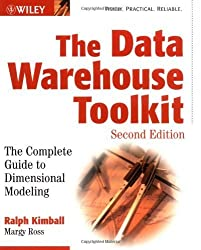 The Data Warehouse Toolkit: The Complete Guide to Dimensional Modeling by Kimball, Ralph, Ross, Margy (2002) Paperback