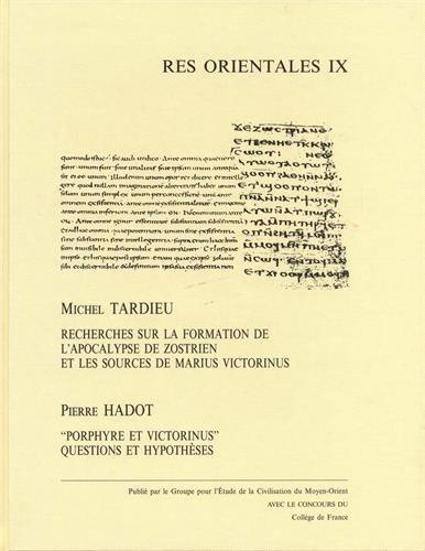 Recherches Sur La Formation de L'Apocalypse de Zostrien Et Les Sources de Marius Victorinus. Hardcover (Res orientales) por M. Tardieu