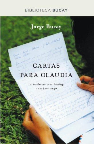 Cartas para Claudia (DIVULGACIÓN) por Jorge Bucay