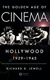 Golden Age of Cinema: Hollywood 1929-1945