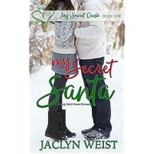 My Secret Santa (My Secret Crush Book 1) (English Edition)