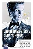 Doctor Who - Und stumme Sterne ziehn vorüber: Roman (Doctor Who Romane)