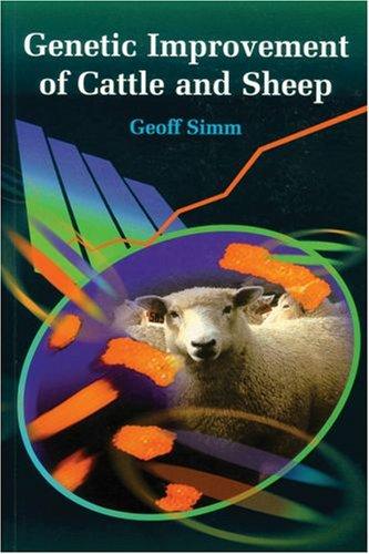 Genetic Improvement of Cattle and Sheep (Cabi Publishing)