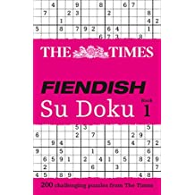 The Times Fiendish Su Doku Book 1: 200 challenging Su Doku puzzles