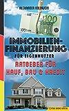 Immobilienfinanzierung für Eigennutzer: Ratgeber für Kauf