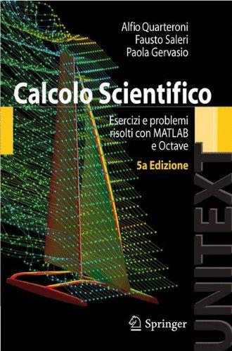 Calcolo scientifico. Esercizi e problemi risolti con MATLAB e Octave