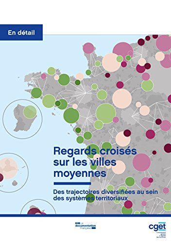 Regards croisés sur les villes moyennes (En détail) (French Edition)