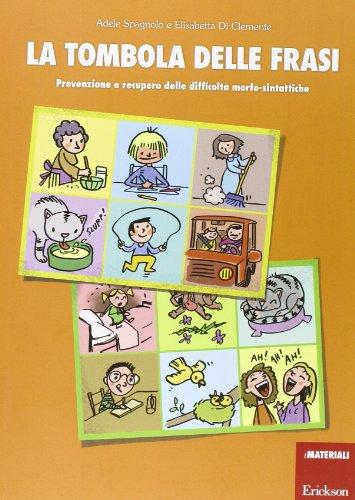 La tombola delle frasi. Prevenzione e recupero delle difficoltà morfo-sintattiche