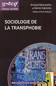 Sociologie de la transphobie par Arnaud Alessandrin