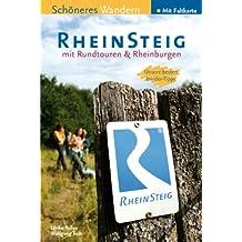 Rheinsteig - Schöneres Wandern Pocket: 25 Tages- und Rundtouren. Unterwegs mit Insider-Tipps. Mit Rheinburgen, GPS-Daten und Karte.320 km Wander-Erlebnis von Wiesbaden bis Bonn.