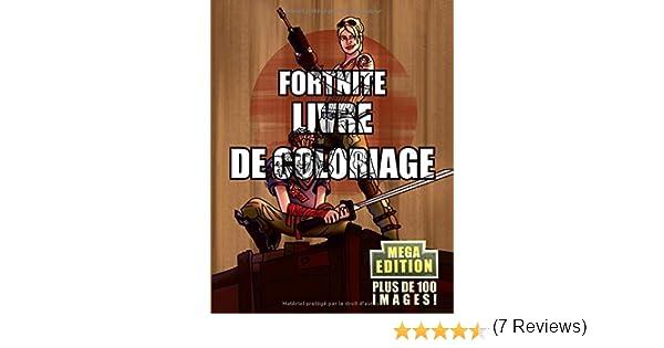Fortnite Livre De Coloriage Mega Edition Edition Limitee Le