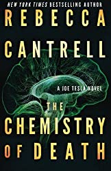 The Chemistry of Death (Joe Tesla) (Volume 3) by Rebecca Cantrell (2015-08-29)