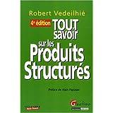 Tout savoir sur les produits structurés
