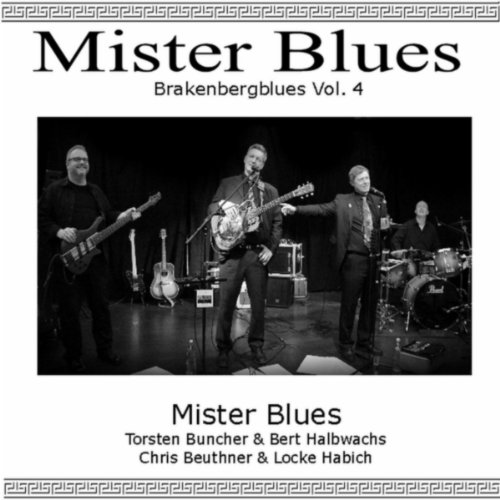 Mister Blues: Brakenberg Blues, Vol. 4