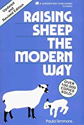 Raising Sheep the Modern Way . Updated and Revised Edition by Paula Simmons (1989-01-03)