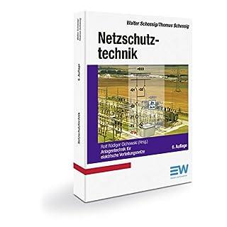Netzschutztechnik: Anlagentechnik für elektrische Verteilungsnetze