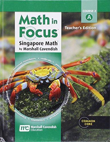 Math in Focus: Singapore Math Volume a Grade 7: Teacher Edition