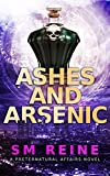 Ashes and Arsenic: An Urban Fantasy Mystery (Preternatural Affairs Book 6) (English Edition)