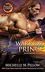 Warrior Prince: Anniversary Edition: Volume 4 (Dragon Lords) by Michelle M. Pillow (2015-04-26)