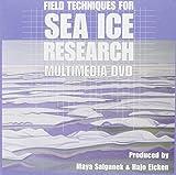 Field Techniques for Sea-ice Research: Multimedia DVD