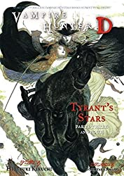 Vampire Hunter D Volume 17: Tyrant's Stars Parts 3 & 4 by Hideyuki Kikuchi (2011-10-11)