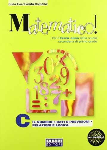 Matematico! Volume C-D. Con portfolio. Per la 3ª classe delle Scuole superiori