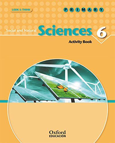 Look And Think Do Learn Social Sciences And Natural Sciences 6th Primary Activity Book (Look & Think) - 9788467355765