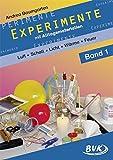 Experimente mit Alltagsmaterialien 1: Luft - Schall - Optik - Wärme - Feuer: Luft - Schall - Optik - Wärme - Feuer. 2.-4. Klasse - Andrea Baumgarten