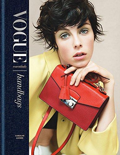 Vogue Essentials: Handbags por Carolyn Asome