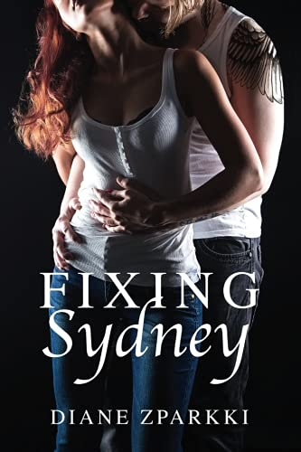 Fixing Sydney (Branson's Kind of Love Trilogy, Band 1)