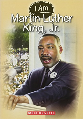 i-am-4-martin-luther-king-jr-i-am-scholastic