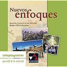 Nuevos Enfoques Audio-CD Collection: Spanisches Lesebuch für die Oberstufe im G8 / Spanisches Lesebuch für die Oberstufe