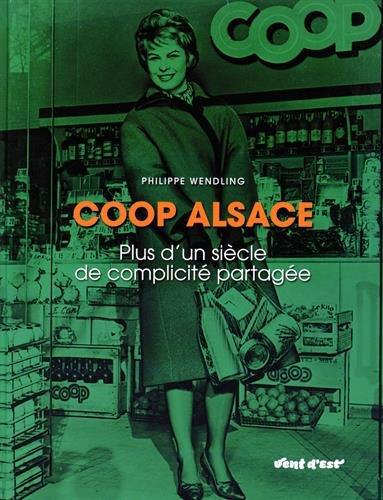 Coop Alsace : plus d'un siècle de complicité partagée