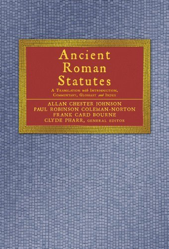 Ancient Roman Statutes: A Translation With Introduction, Commentary, Glossary, and Index by Paul Robinson Coleman-Norton (2003-10-03)