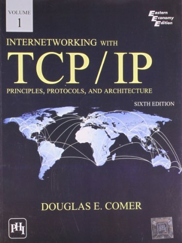 Internetworking with TCP / IP: Principles, Protocols, and Archicture Vol I (English) 6th Edition by COMER (2013-08-06)