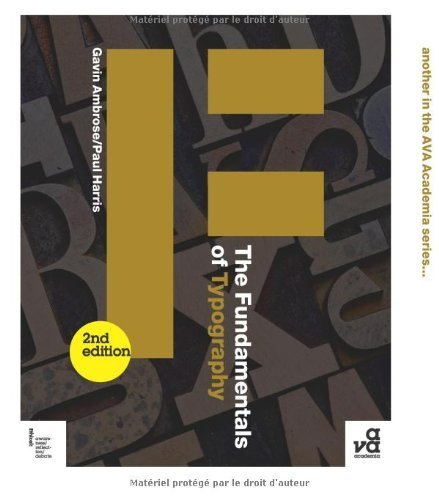 The Fundamentals of Typography: Second Edition (Ava Fundamentals Series) 2nd edition by Ambrose, Gavin, Harris, Paul (2011) Paperback