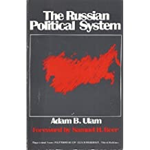 The Russian Political System by Adam Bruno Ulam (1974-05-03)