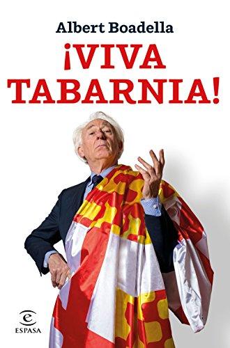 ¡Viva Tabarnia!: Prólogo de Mario Vargas Llosa (Fuera de colección)