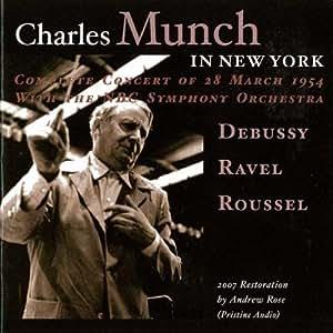 Munch in New-York. Debussy, Ravel, Roussel