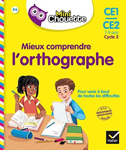 Mini Chouette - Mieux comprendre l'Orthographe CE1/CE2 par Valérie Marienval