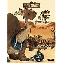 Mondragó. Llibre de jocs i passatemps: Amb adhesius (Mondrago)