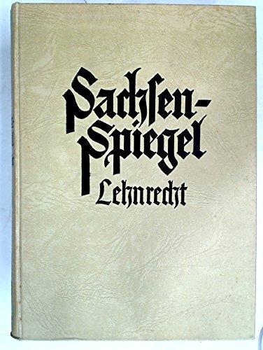 Sachsenspiegel. Lehnrecht. Übertragen und erläutert von Christoph Hirsch. Schriften der Hallischen Wissenschaftlichen Gesellschaft, Band 3.