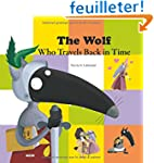 The wolf who travels back in time.