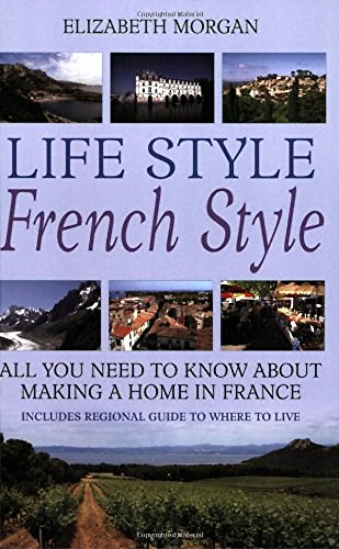 Life Style French Style: All You Need to Know About