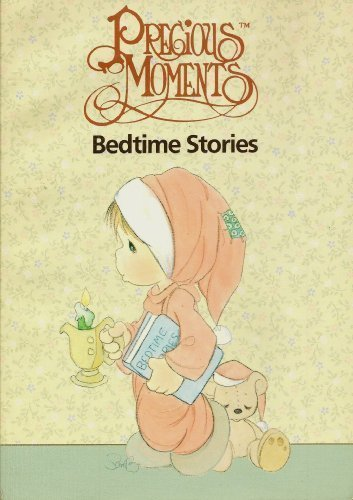 Precious Moments Bedtime Stories by Baker Book House (1996-01-02)
