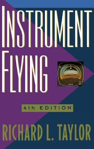 Instrument Flying by Richard Taylor (1997-08-22)