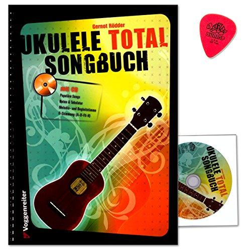 Ukulele Total - Das Songbuch - die Ergänzung des Bestsellers - mit bekannten und beliebten Stücken aus Pop, Jazz, Folk und Klassik - Liederbuch von Gernot Rödder mit CD und Original Dunlop Plek