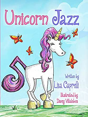 Unicorn Jazz English Edition Ebook Lisa Caprelli Davey