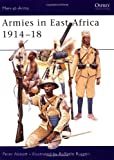 Armies in East Africa 1914-18 (Men-at-Arms, Band 379)