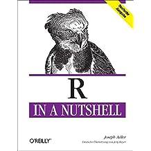 R in a Nutshell by Joseph Adler (2010-12-01)